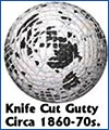 Knife Cut Gutty